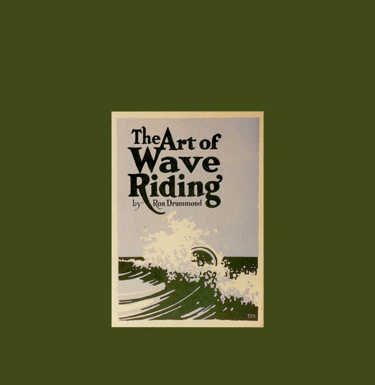 The Art of Wave Riding by Ron Drummond